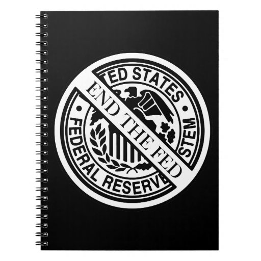 End The Fed Federal Reserve System Spiral Notebooks