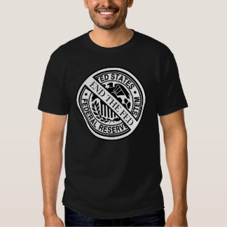 End The Fed Federal Reserve System Shirt