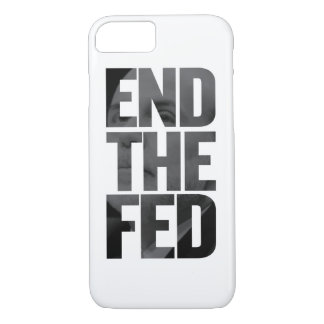 End The Fed iPhone 8/7 Case