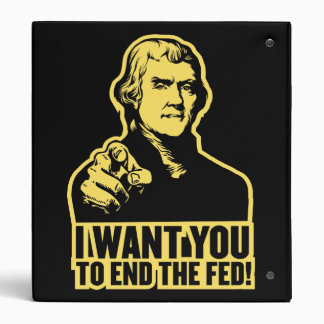 End the Fed! Jefferson Avery Binder