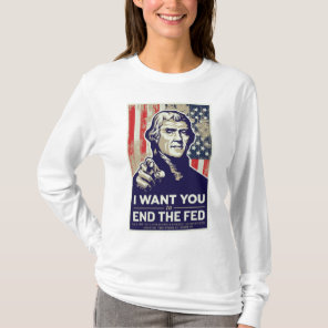 End the Fed Jeffersonian T-Shirt