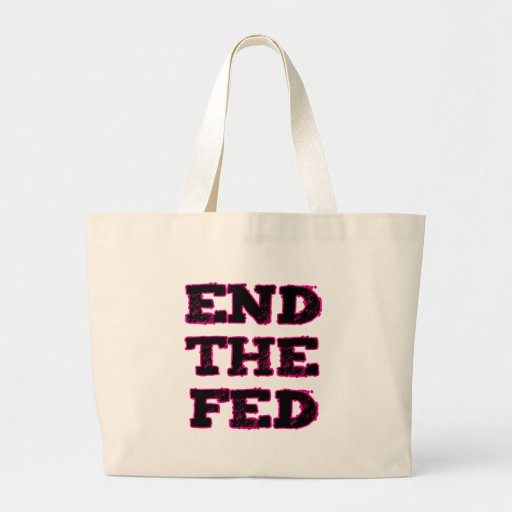 End The Fed Jumbo Tote Bag