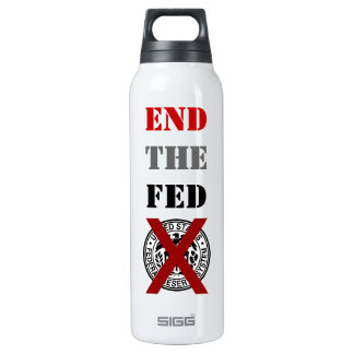 End The Fed - Liberty Bottle 16 Oz Insulated SIGG Thermos Water Bottle