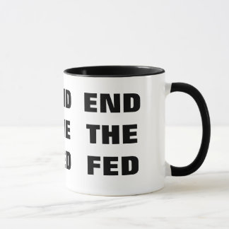 End the FED MUG - Black and White