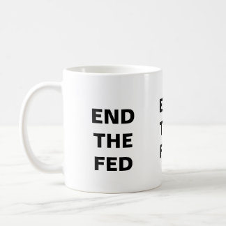 End the Fed Mug - White