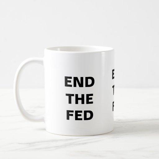 End the Fed Mug - White