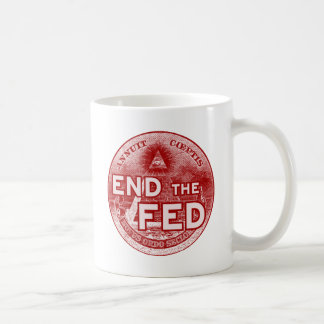 END THE FED - occupy/nwo/banksters/anonymous Coffee Mug