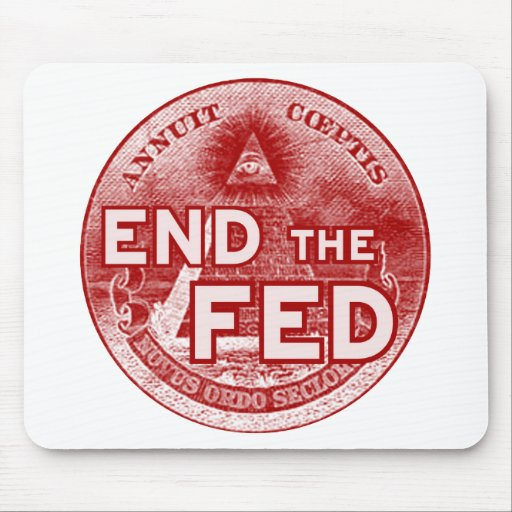 END THE FED - occupy/nwo/banksters/anonymous Mouse Pad