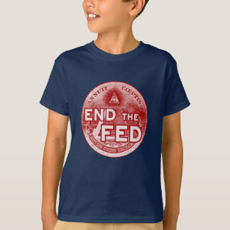 END THE FED - occupy/nwo/banksters/anonymous T-Shirt
