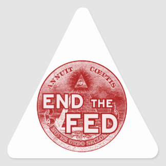 END THE FED - occupy/nwo/banksters/anonymous Triangle Sticker