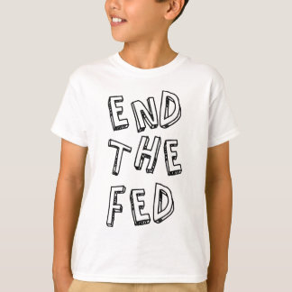 End the Fed.png T-Shirt