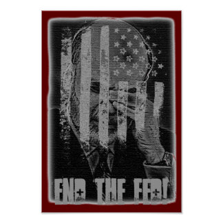 End the Fed! Poster
