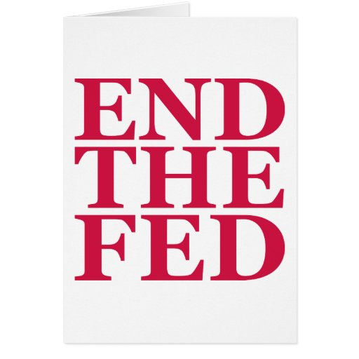 End the Fed - Red Cards