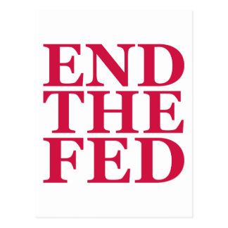 End the Fed - Red Postcard