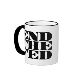 End The Fed Ringer Coffee Mug