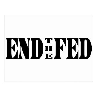 END THE FED Ron Paul for President Postcard