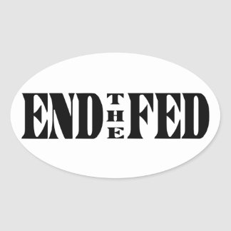 END THE FED Ron Paul for President Sticker
