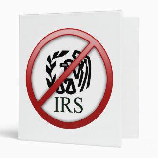 End the IRS Internal Revenue Service Taxes Vinyl Binder