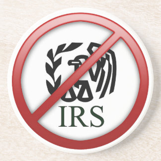 End the IRS Internal Revenue Service Taxes Beverage Coaster