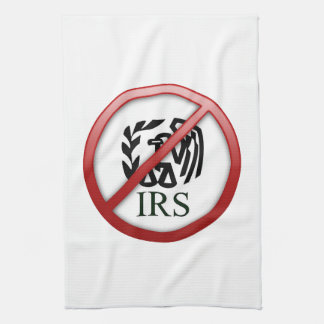 End the IRS Internal Revenue Service Taxes Kitchen Towels