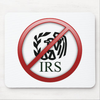 End the IRS Internal Revenue Service Taxes Mouse Pad
