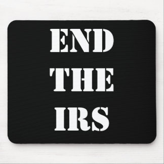 END THE IRS MOUSE PADS
