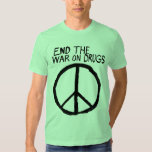End The War On Drugs T Shirt