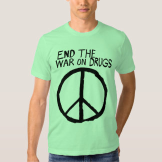 End The War On Drugs Tee Shirt