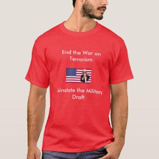 End the War on Terrorism T-Shirt