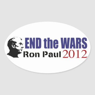 End the Wars Ron Paul For President 2012 Oval Sticker