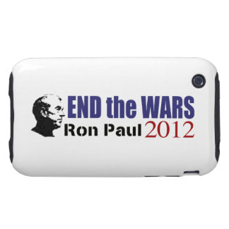 End the Wars Ron Paul For President 2012 Tough iPhone 3 Cover