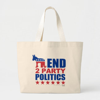 End Two Party Politics Large Tote Bag