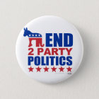 End Two Party Politics Pinback Button