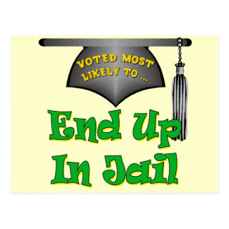 End Up In Jail Postcards