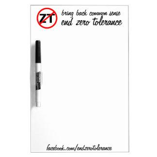 End Zero Tolerance Dry Erase Board