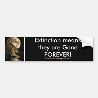 ENDANGERED TIGERS  Bumper Sticker Series