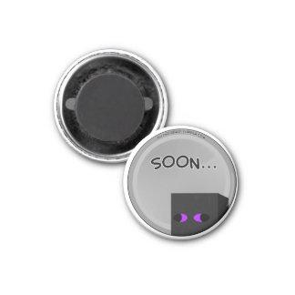 Enderbro Soon Magnet