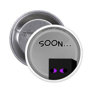Enderbro Soon... Pinback Button