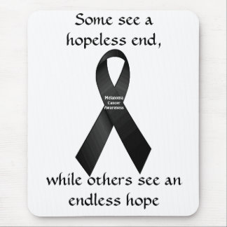 Endless Hope Melanoma Cancer Awareness Mousepad