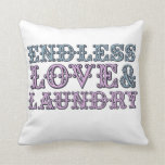 Endless Love and Laundry Throw Pillows