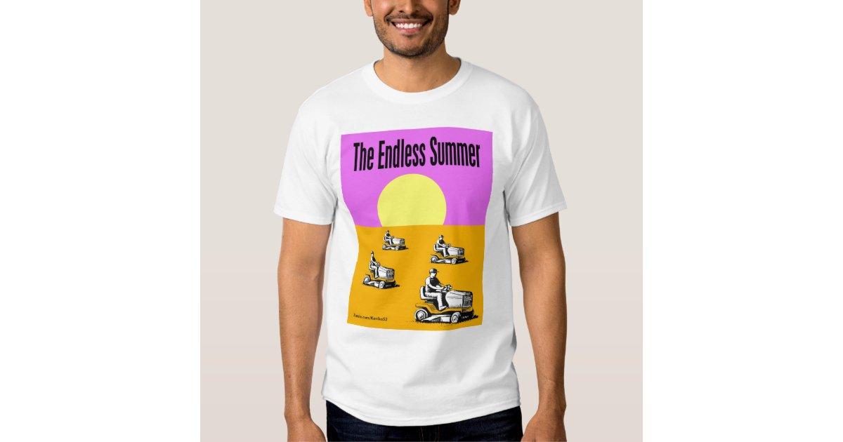 endless summer t shirt zazzle. Black Bedroom Furniture Sets. Home Design Ideas