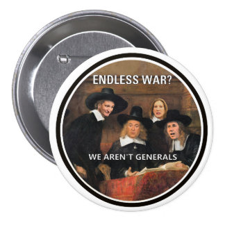 Endless War? Pinback Button