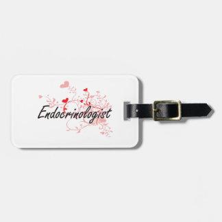 Endocrinologist Artistic Job Design with Hearts Travel Bag Tag