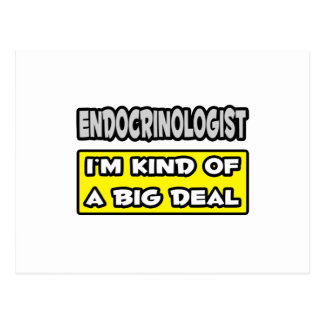 Endocrinologist .. I'm Kind of a Big Deal Postcard