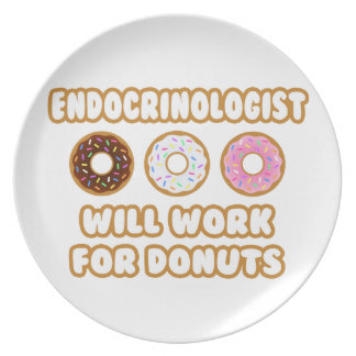 Endocrinologist .. Will Work For Donuts Party Plates