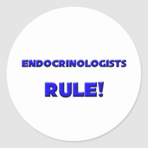 Endocrinologists Rule! Classic Round Sticker