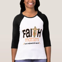 Endometrial Cancer Faith Matters Cross 1 T-Shirt