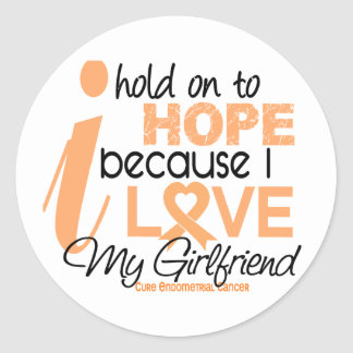 Endometrial Cancer Hope For My Girlfriend Sticker