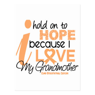Endometrial Cancer Hope For My Grandmother Postcard