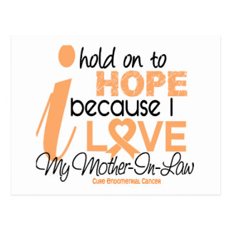 Endometrial Cancer Hope For My Mother-In-Law Postcard